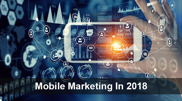 5 trends that are driving mobile marketing in 2018 - Mobel trends 2018 ...